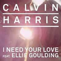 Calvin Harris Feat. Ellie Goulding – I Need Your Love