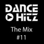 Dance Hitz - The Mix #11