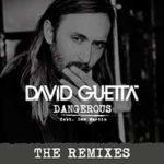 David Guetta Feat. Sam Martin – Dangerous
