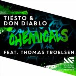 Tiësto & Don Diablo Feat. Thomas Troelsen – Chemicals