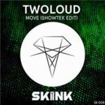 Twoloud – Move